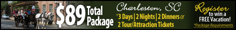 Register for a Charleston SC Vacation Package - Package Requirments Apply